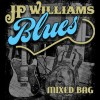 'Mixed Bag' of blues is a hit for JP Williams, Blues Broker Records
